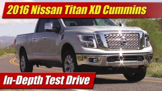 In-Depth Test Drive: 2016 Nissan Titan XD Cummins