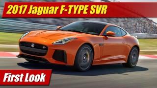 First Look: 2017 Jaguar F-TYPE SVR