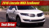 Test Drive: 2016 Lincoln MKX EcoBoost