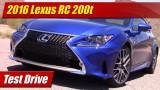 Test Drive: 2016 Lexus RC200t