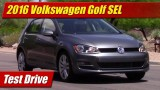Test Drive: 2016 Volkswagen Golf SEL