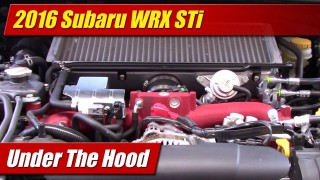 Under The Hood: 2016 Subaru WRX STi