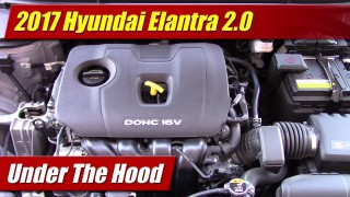 Under The Hood: 2017 Hyundai Elantra 2.0