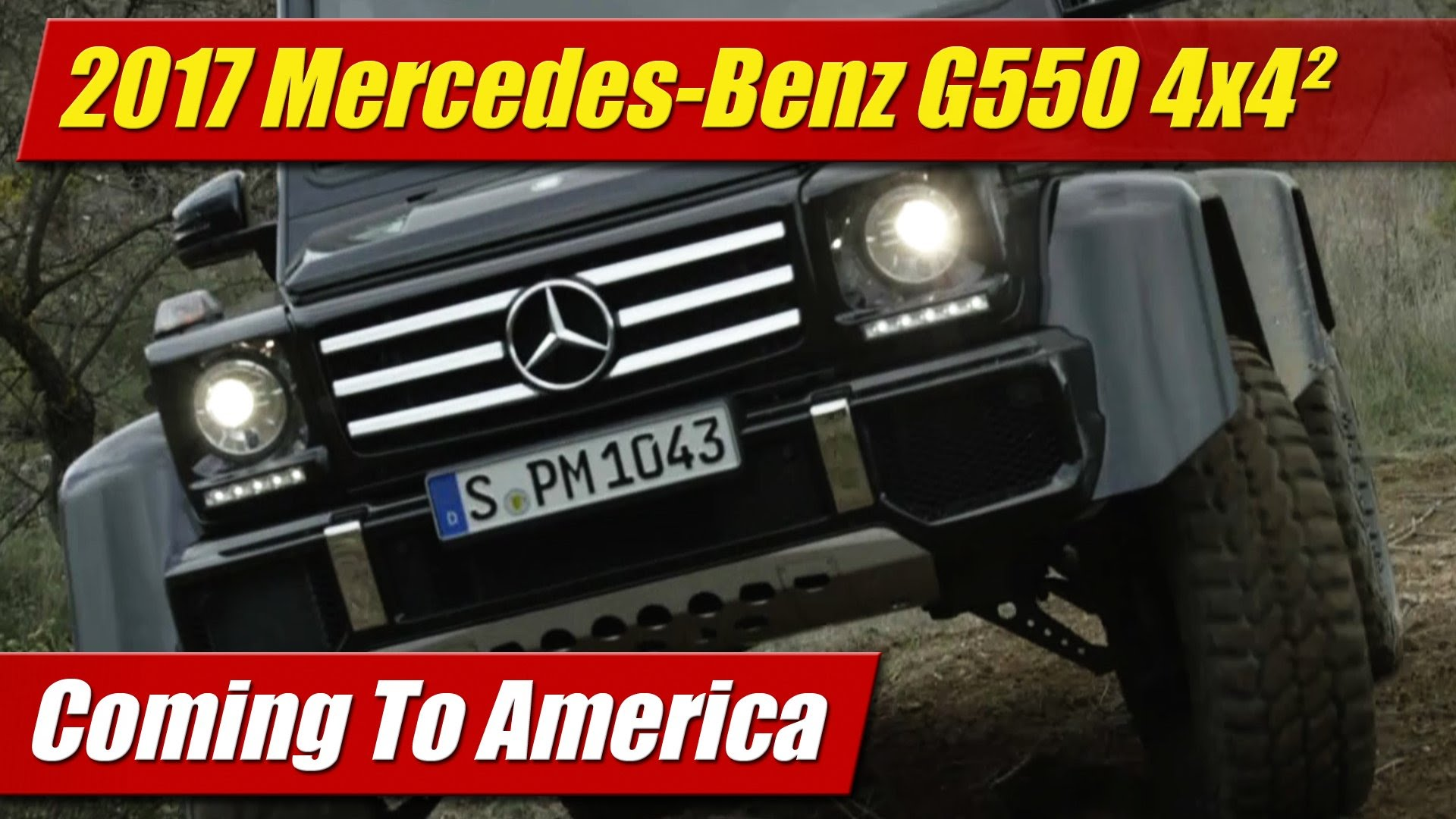Coming to America: 2017 Mercedes-Benz G550 4×4² - TestDriven.TV
