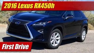 First Drive: 2016 Lexus RX450h Hybrid