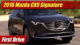 First Drive: 2016 Mazda CX9 Signature