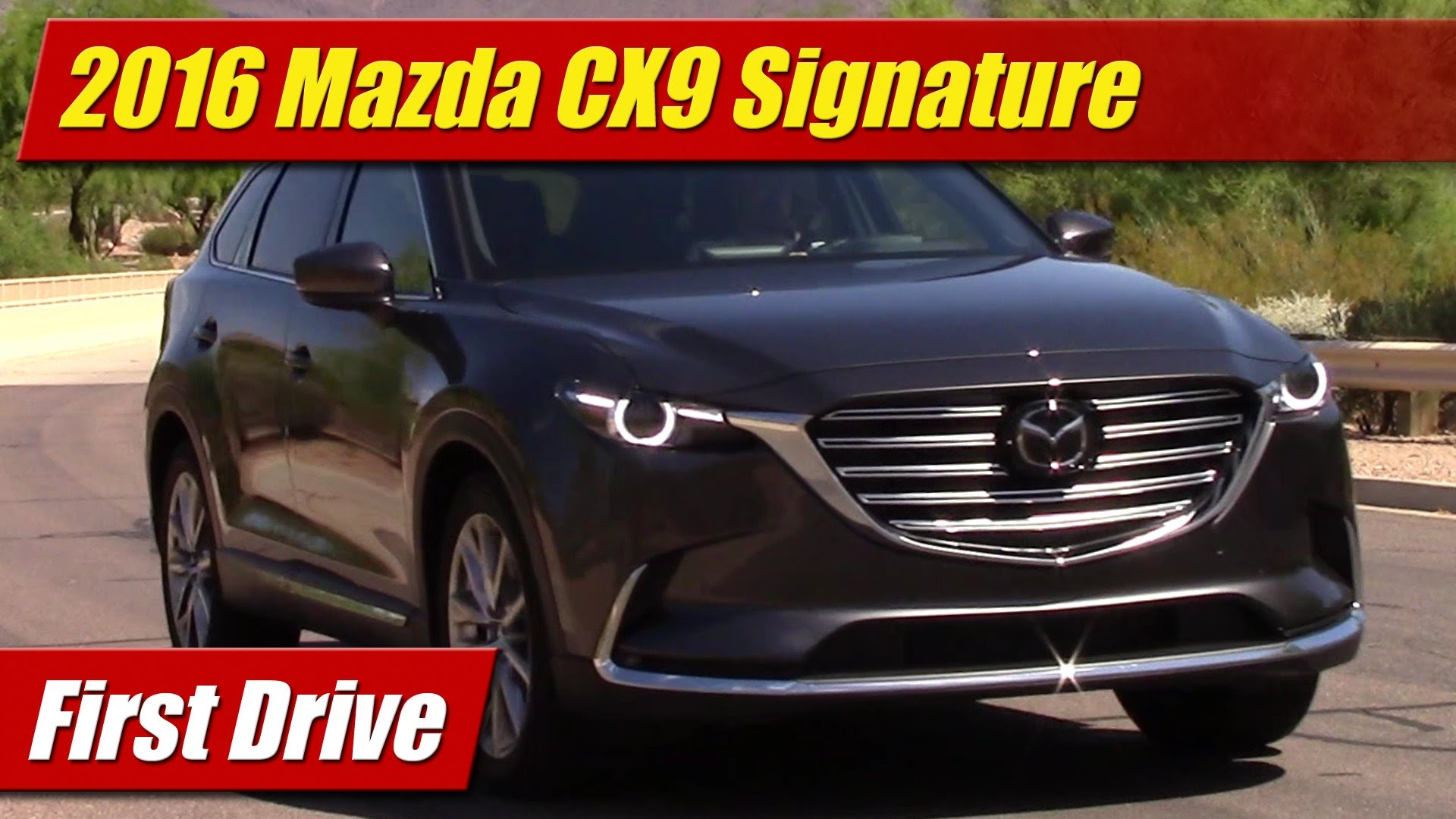 Luxury First Drive 2016 Mazda CX9 Signature  TestDrivenTV