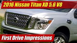 First Drive: 2016 Nissan Titan XD 5.6