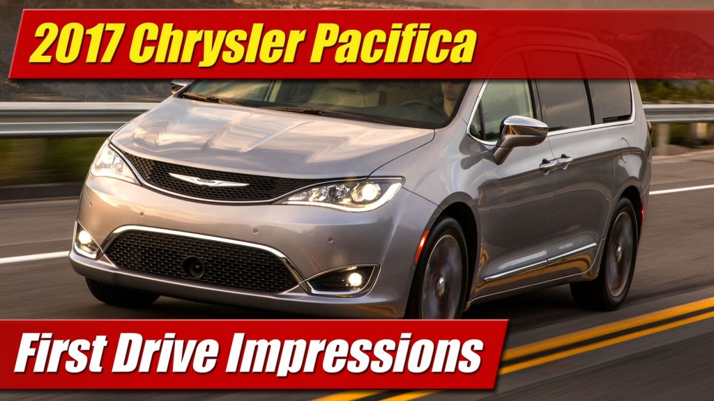 Perfect First Drive 2017 Chrysler Pacifica  TestDrivenTV