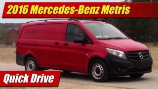 Quick Drive: 2016 Mercedes-Benz Metris