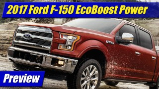 Preview: 2017 Ford F-150 EcoBoost gets 470 feet to pound