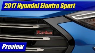 Preview: 2017 Hyundai Elantra Sport
