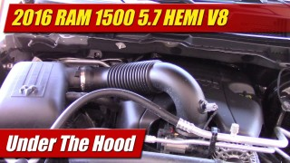 Under The Hood: 2016 RAM 1500 5.7 HEMI V8