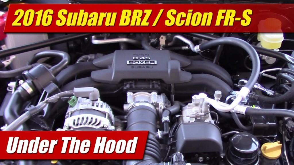 Under The Hood: 2016 Subaru BRZ / Scion FR-S - TestDriven.TVTestDriven.TV