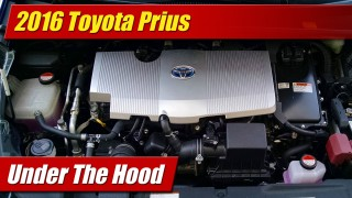 Under The Hood: 2016 Toyota Prius