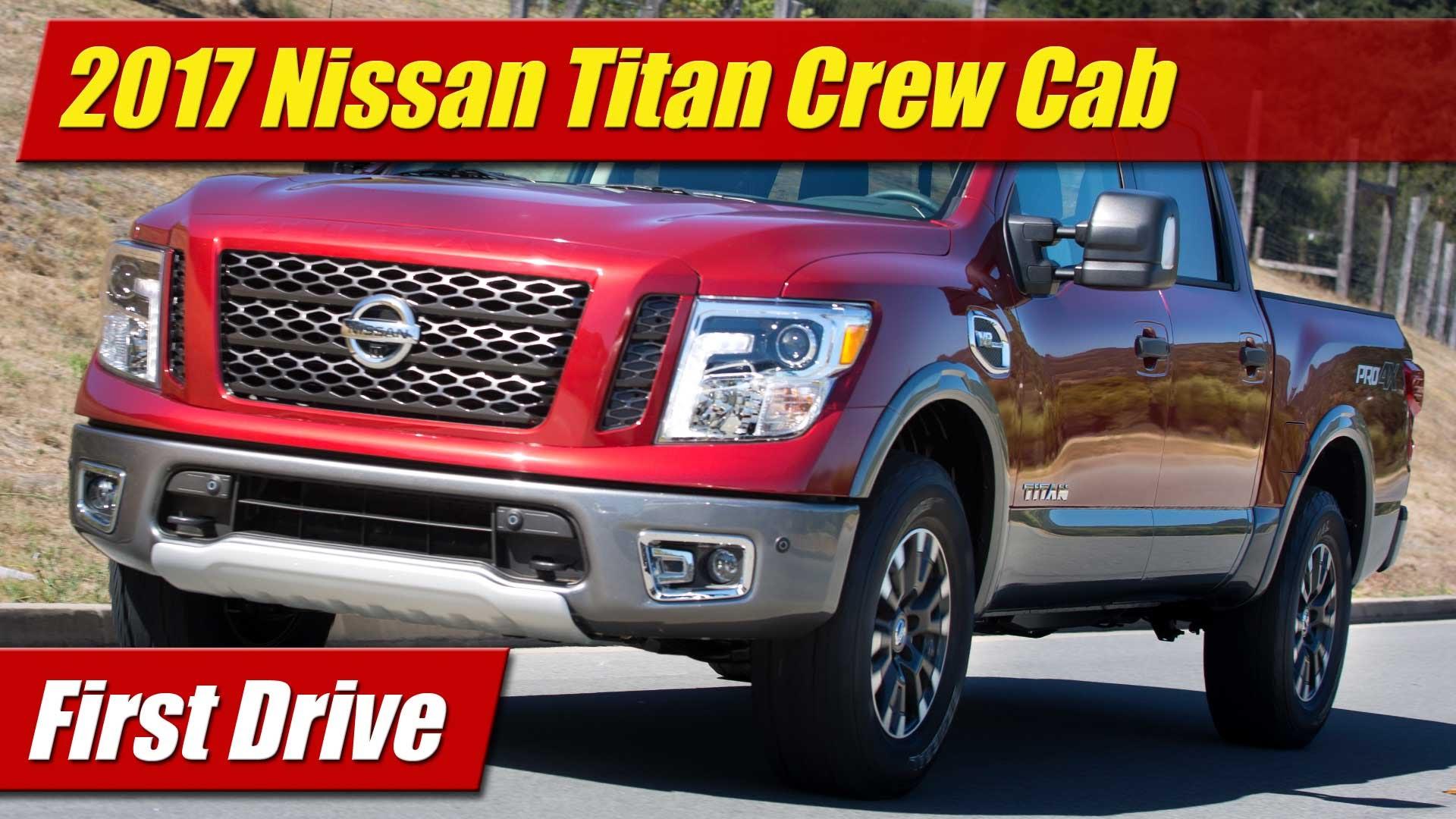first drive 2017 nissan titan crew cab testdriven tv. Black Bedroom Furniture Sets. Home Design Ideas