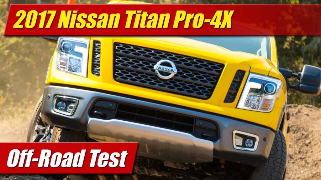 off road test 2017 nissan titan pro 4x testdriven tv. Black Bedroom Furniture Sets. Home Design Ideas