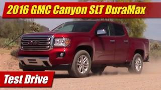 Test Drive: 2016 GMC Canyon SLT DuraMax Diesel