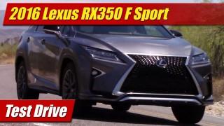 Test Drive: 2016 Lexus RX350 F Sport