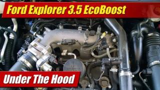 Under The Hood: Ford Explorer 3.5 EcoBoost