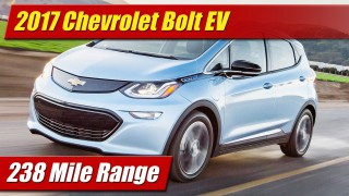 2017 Chevrolet Bolt EV: 238 Mile Range!