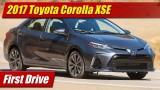 First Drive: 2017 Toyota Corolla XSE