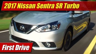 2017 Nissan Sentra SR Turbo: First Drive