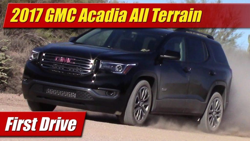 Gmc Acadia All Terrain >> First Drive 2017 Gmc Acadia All Terrain Testdriven Tv