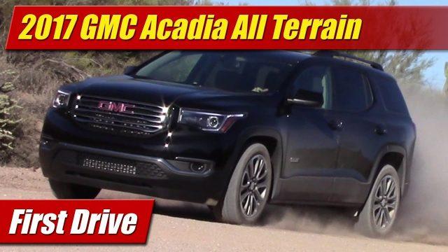 First Drive: 2017 GMC Acadia All Terrain
