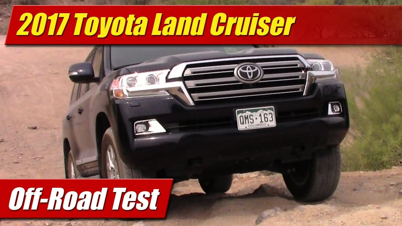 Off-Road Test: 2017 Toyota Land Cruiser