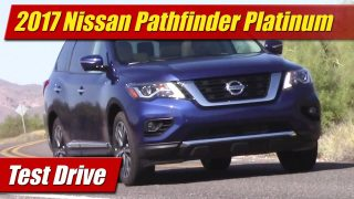 Test Drive: 2017 Nissan Pathfinder Platinum AWD