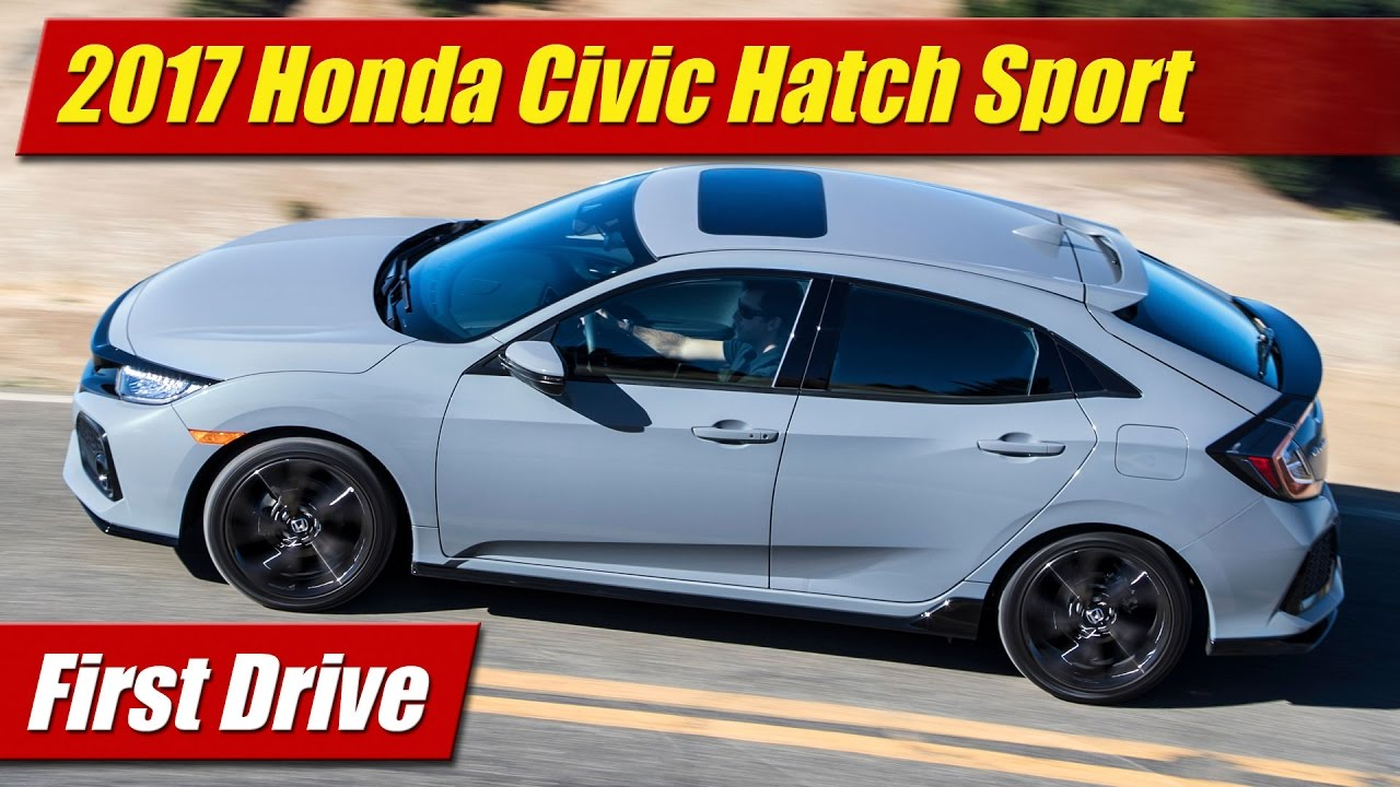 first drive 2017 honda civic hatch sport testdriven tv. Black Bedroom Furniture Sets. Home Design Ideas