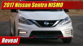 Reveal: 2017 Nissan Sentra NISMO