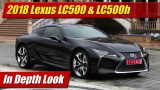 In Depth Look: 2018 Lexus LC Coupe