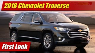 First Look: 2018 Chevrolet Traverse