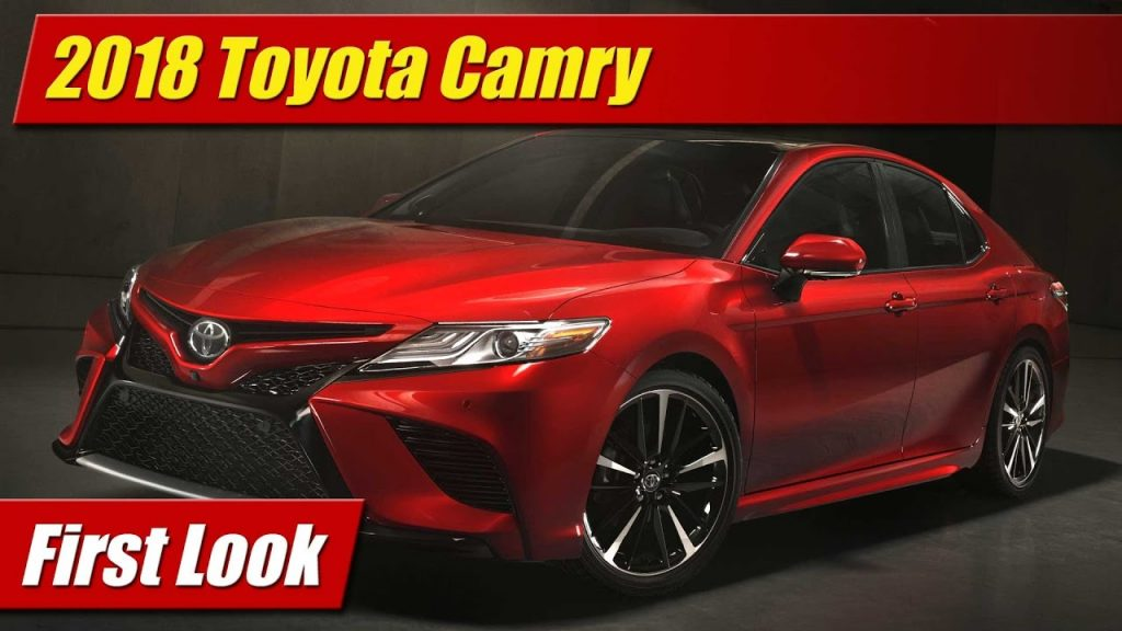 Simple First Look 2018 Toyota Camry  TestDrivenTV