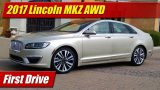 First Drive: 2017 Lincoln MKZ AWD