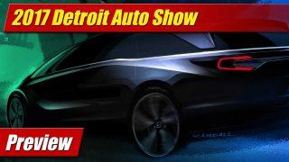 Preview: 2017 Detroit Auto Show