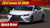 Quick Drive: 2017 Lexus ES300h