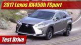 Test Drive: 2017 Lexus RX450h F Sport