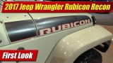 First Look: 2017 Jeep Wrangler Rubicon Recon