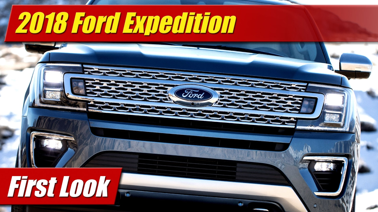 first look 2018 ford expedition testdriven tv. Black Bedroom Furniture Sets. Home Design Ideas