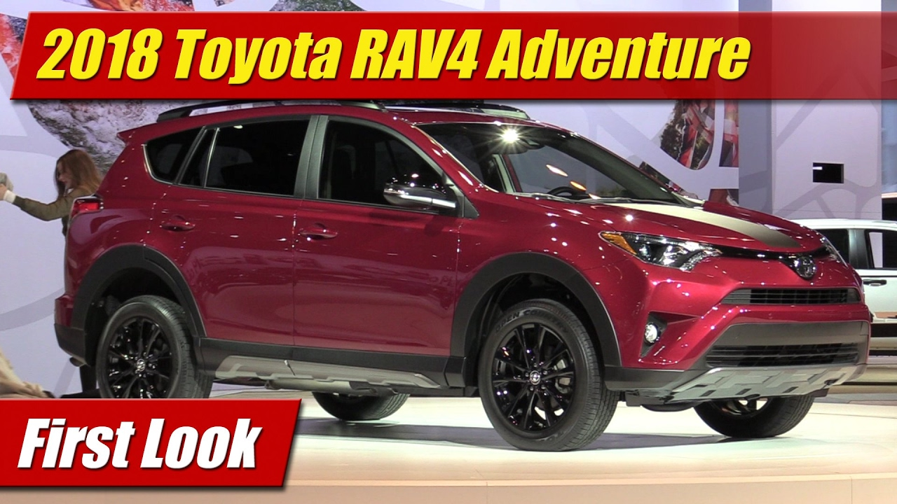 first look 2018 toyota rav4 adventure testdriven tv. Black Bedroom Furniture Sets. Home Design Ideas