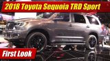 First Look: 2018 Toyota Sequoia TRD Sport