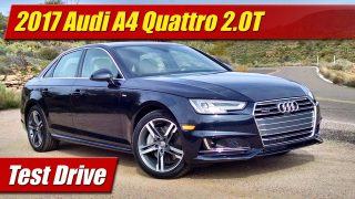 Test Drive: 2017 Audi A4 Quattro 2.0T