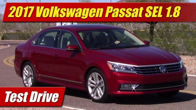Test Drive: 2017 Volkswagen Passat SEL 1.8