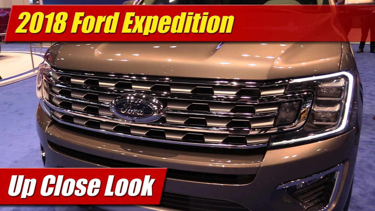 Up Close Look 2018 Ford Expedition