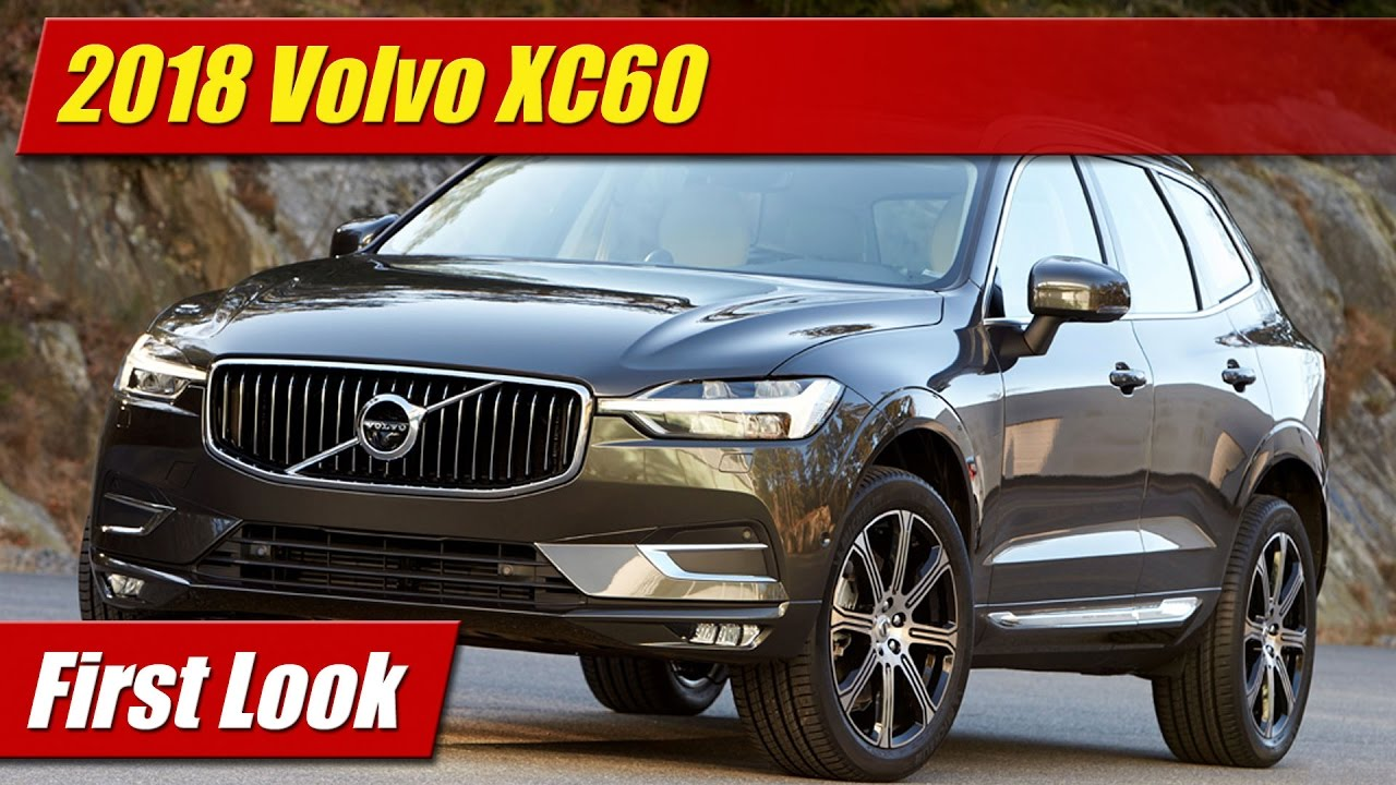First Look: 2018 Volvo XC60