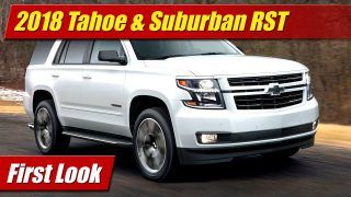 First Look: 2018 Chevrolet Tahoe & Suburban RST