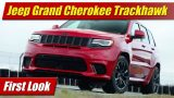 First Look: 2018 Jeep Grand Cherokee Trackhawk